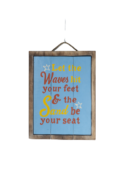 "Panneau rectangulaire ""Let the Waves hit your feet and the sand"""